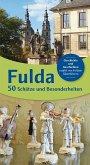 Fulda 50 - Schätze und Besonderheiten