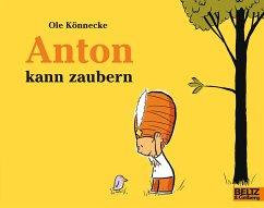 Anton kann zaubern - Könnecke, Ole