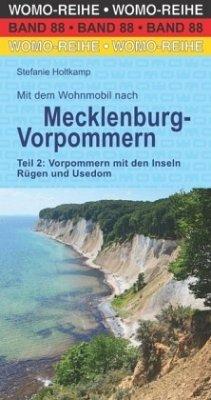 Mit dem Wohnmobil nach Mecklenburg-Vorpommern, Vorpommern mit den Inseln Rügen und Usedom - Holtkamp, Stefanie