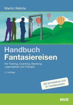 Handbuch Fantasiereisen - Wehrle, Martin