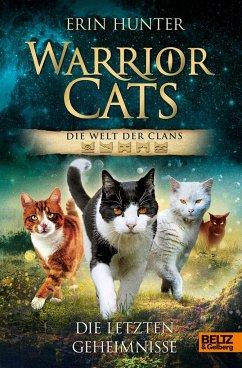 Warrior Cats - Die Welt der Clans. Die letzten Geheimnisse - Hunter, Erin