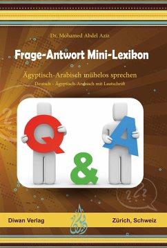 Frage-Antwort Mini-Lexikon (eBook, ePUB) - Abdel Aziz, Mohamed