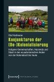 Konjunkturen der (De-)Kolonialisierung (eBook, PDF)