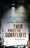 Ewig wartet die Dunkelheit / Profilerin Andrea Bd.5 (eBook, ePUB)