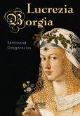 Lucrezia Borgia (eBook, PDF)