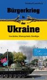 Bürgerkrieg in der Ukraine (Mängelexemplar)