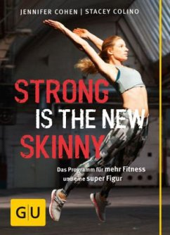 Strong is the new skinny (Mängelexemplar)