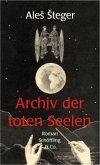 Archiv der toten Seelen (Mängelexemplar)