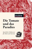 Die Tomate und das Paradies (eBook, PDF)