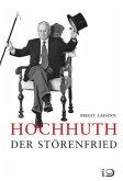 Hochhuth - Der Störenfried (Mängelexemplar)