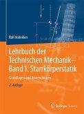 Lehrbuch der Technischen Mechanik - Band 1: Starrkörperstatik (eBook, PDF)