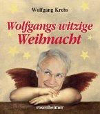 Wolfgangs witzige Weihnacht (eBook, ePUB)