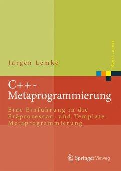 C++-Metaprogrammierung (eBook, PDF) - Lemke, Jürgen