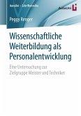 Wissenschaftliche Weiterbildung als Personalentwicklung (eBook, PDF)