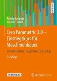 Creo Parametric 3.0 - Einstiegskurs für Maschinenbauer (eBook, PDF)