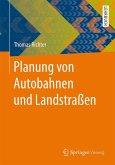Planung von Autobahnen und Landstraßen (eBook, PDF)