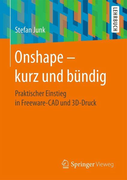 Onshape - kurz und bündig (eBook, PDF) - Junk, Stefan
