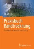 Praxisbuch Bandtrocknung (eBook, PDF)