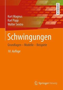 Schwingungen (eBook, PDF) - Sextro, Walter; Magnus, Kurt; Popp, Karl