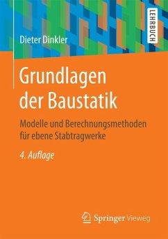 Grundlagen der Baustatik (eBook, PDF) - Dinkler, Dieter