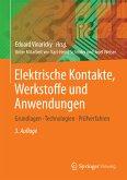 Elektrische Kontakte, Werkstoffe und Anwendungen (eBook, PDF)