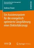 Ein Assistenzsystem für die energetisch optimierte Längsführung eines Elektrofahrzeugs (eBook, PDF)