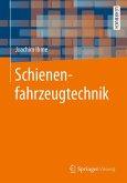 Schienenfahrzeugtechnik (eBook, PDF)