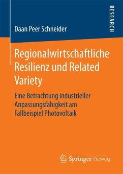 Regionalwirtschaftliche Resilienz und Related Variety (eBook, PDF) - Schneider, Daan Peer