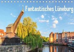 9783665562779 - Steinhof, Alexander: Fantastisches Lüneburg (Tischkalender 2017 DIN A5 quer) - Buch