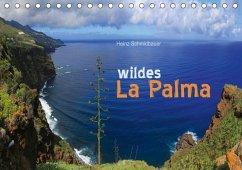 9783665562601 - Schmidbauer, Heinz: wildes La Palma (Tischkalender 2017 DIN A5 quer) - Buch