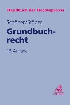 Grundbuchrecht - Riedel, Ernst; Volmer, Michael; Wilsch, Harald; Haegele, Karl; Schöner, Hartmut; Stöber, Kurt