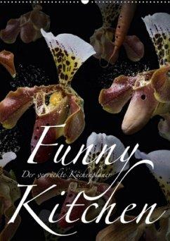 9783665562694 - Bruhn, Olaf: Funny Kitchen - Der verrückte Küchenplaner (Wandkalender 2017 DIN A2 hoch) - کتاب