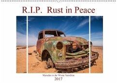 9783665562731 - Härlein, Peter: R.I.P. Rust in Peace - Marodes in der Wüste Namibias (Wandkalender 2017 DIN A2 quer) - Buch