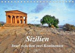 9783665562410 - Heußlein, Jutta: Sizilien - Insel zwischen zwei Kontinenten (Tischkalender 2017 DIN A5 quer) - Buch