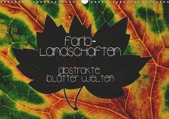 9783665562144 - Trefoil, Simeon: Farblandschaften - abstrakte Blätterwelten (Wandkalender 2017 DIN A3 quer) - کتاب