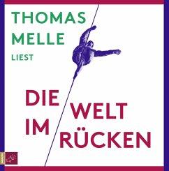 Die Welt im Rücken, 7 Audio-CDs - Melle, Thomas