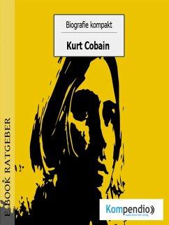 Biografie kompakt - Kurt Cobain (eBook, ePUB) - White, Adam