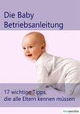 die Baby Betriebsanleitung (eBook, ePUB)