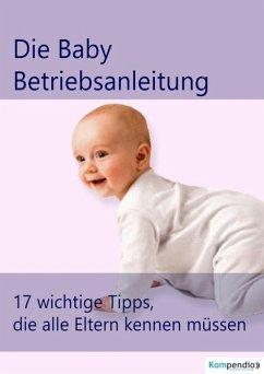die Baby Betriebsanleitung (eBook, ePUB) - Dallmann, Alessandro