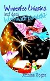 Winterfee Chiarina auf dem Weihnachtsmarkt (eBook, ePUB)
