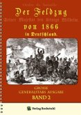 Der Feldzug von 1866 in Deutschland (Band 2 von 2)
