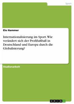 Internationalisierung im Sport. Wie verändert s...
