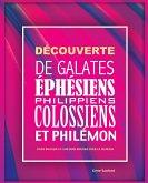 Découverte de Galates, Éphésiens, Philippiens, Colossiens et Philémon