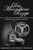 Das Moonshine Rezept (eBook, ePUB)