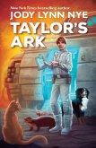 Taylor's Ark (Taylor's Ark, #1) (eBook, ePUB)