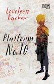 Platform No. 10 (eBook, ePUB)