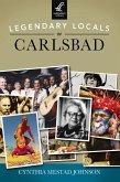 Legendary Locals of Carlsbad (eBook, ePUB)