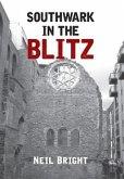 Southwark in the Blitz (eBook, ePUB)