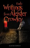 Early Writings of Aleister Crowley (eBook, ePUB)