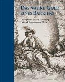 Das wahre Gold eines Bankiers